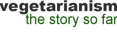 Vegetarianism: The Story So Far - A Radio History
